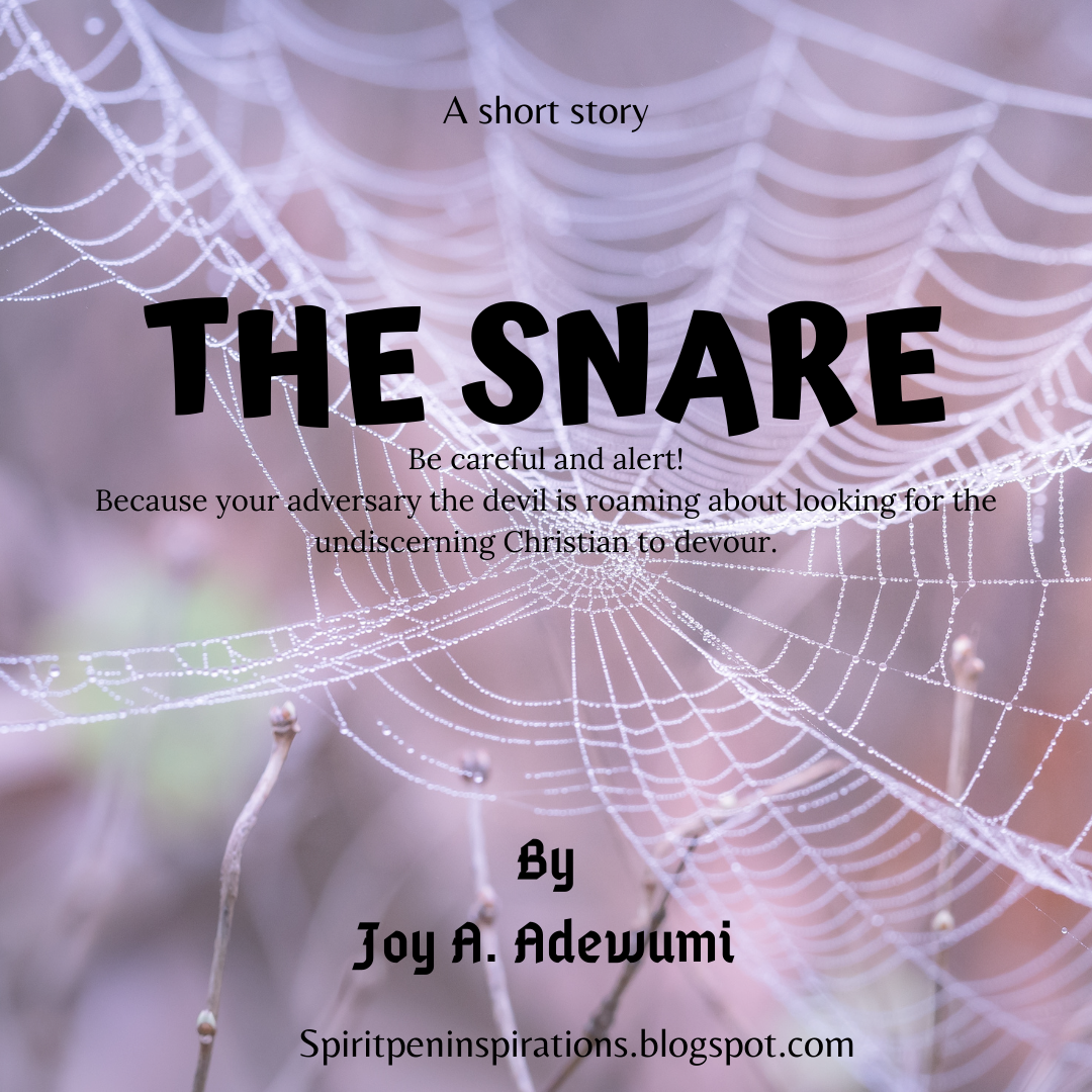 THE SNARE- A Short Story