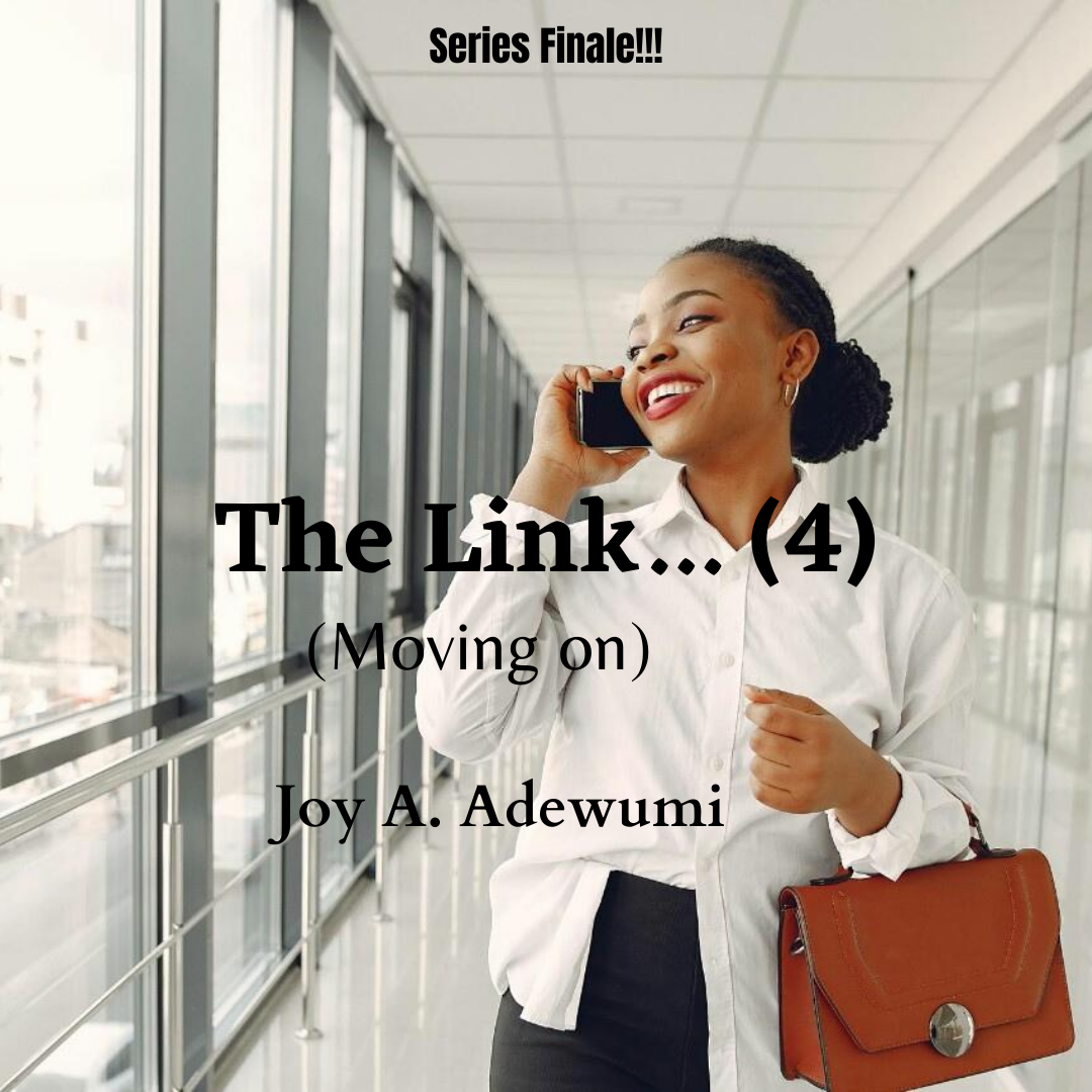 The Link Finale (Moving On)- A Short Story