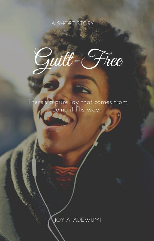 Guilt-free – A Short Story