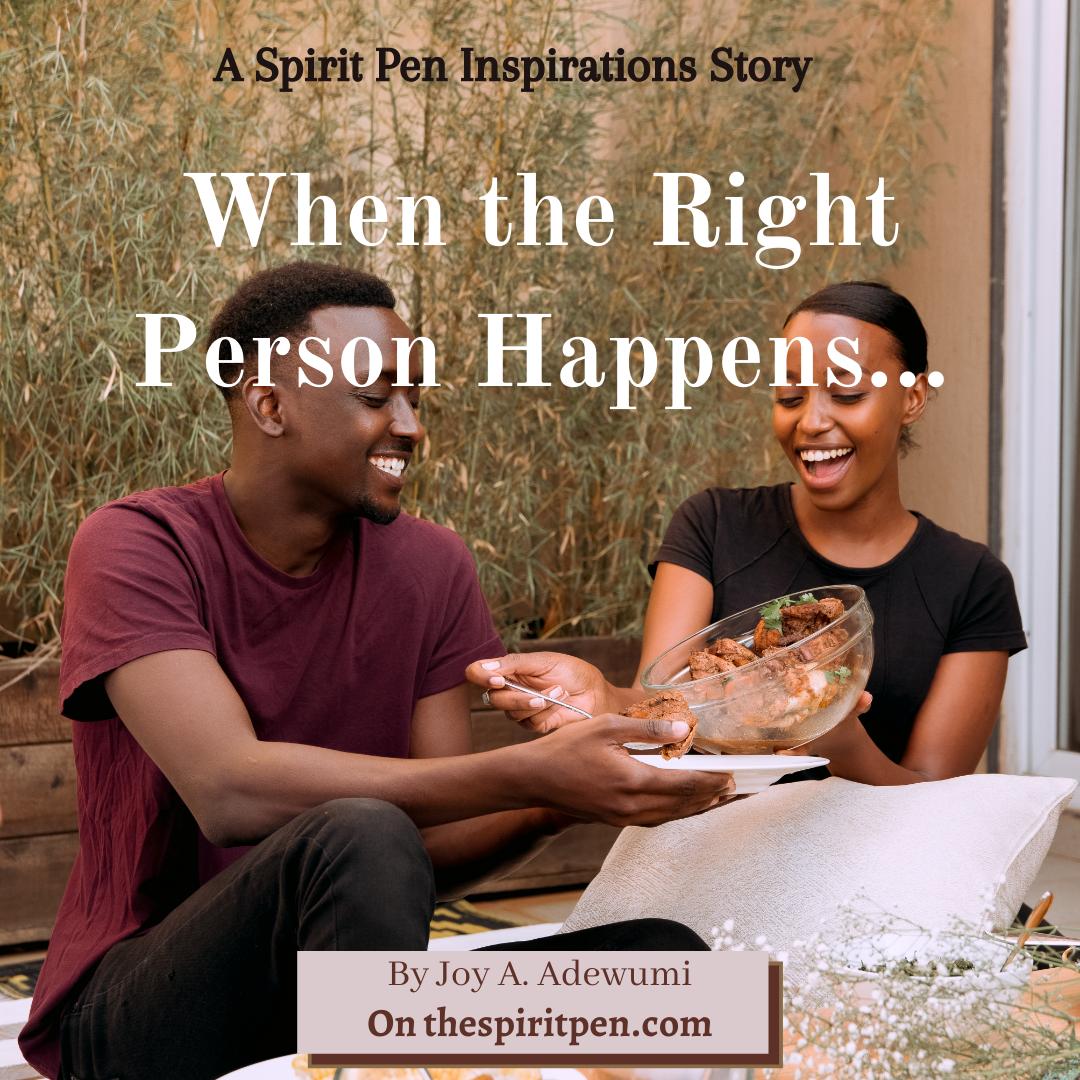 When the Right Person Happens…