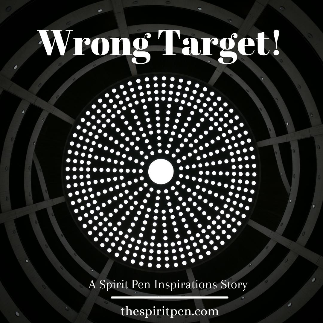 Wrong Target!