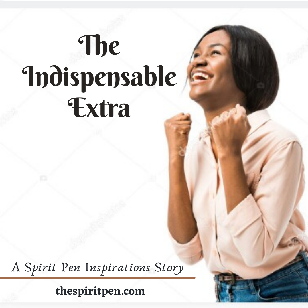 The Indispensable Extra…