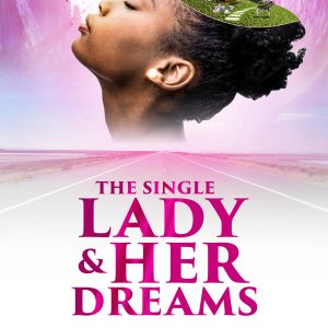 Ad for A Single Lady and Her Dreams by Ife Grace